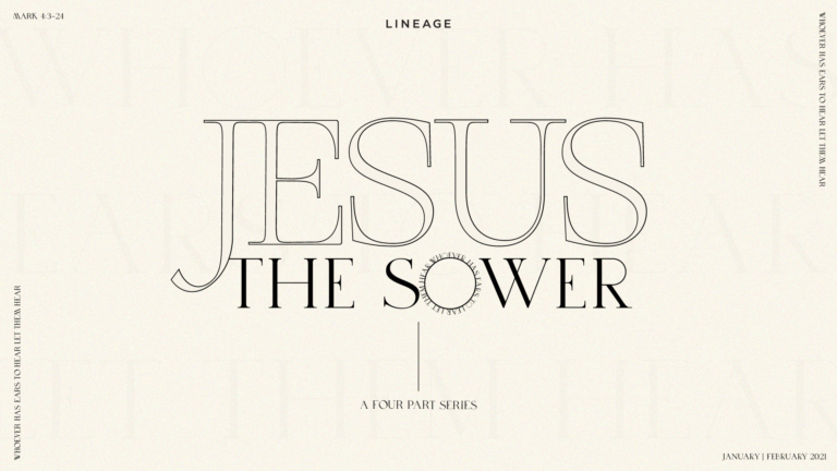 Jesus the Sower pt. 1 | The Sower, The Seed, and The Soil