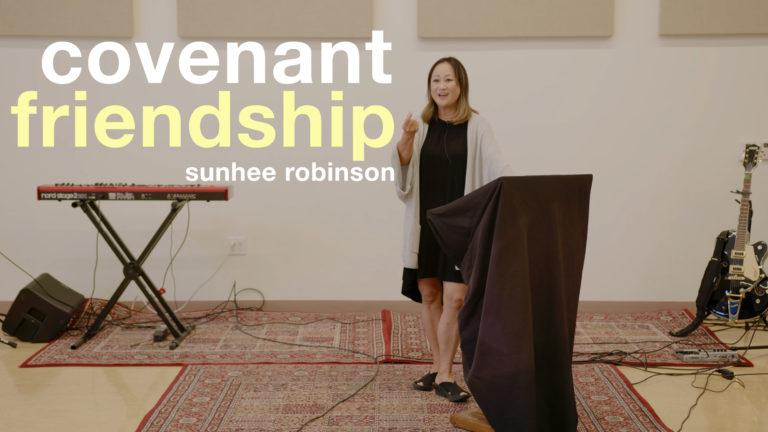 Together Again pt. 1 | Covenant Friendship