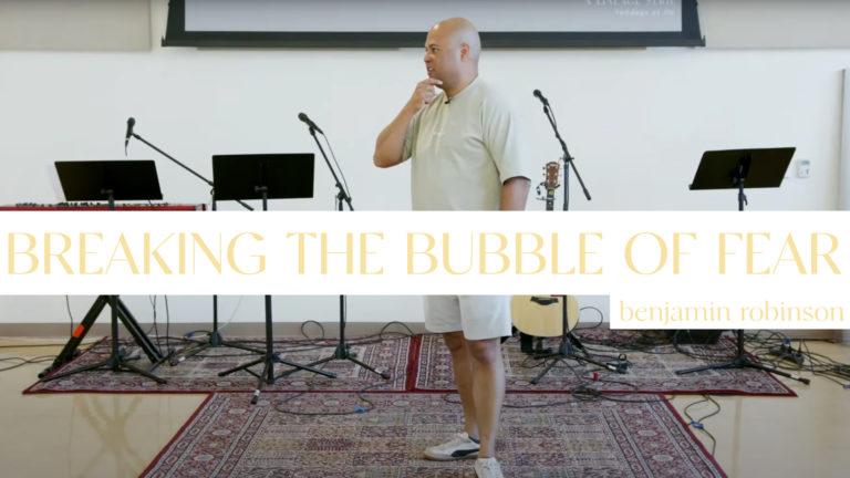 Overflow pt. 3 | Breaking the Bubble of Fear